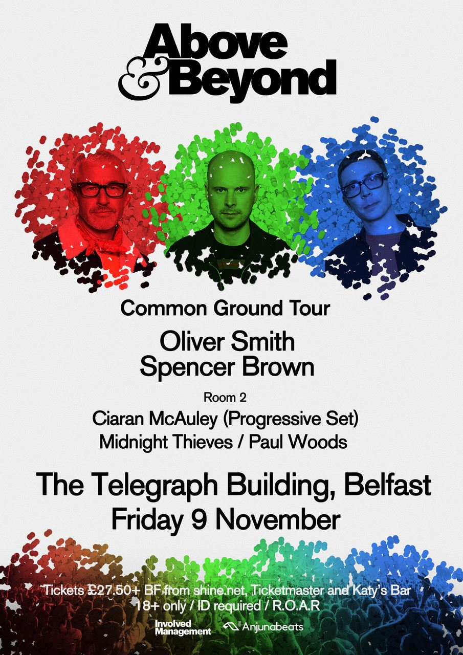 Above & Beyond at The Telegraph Building, Belfast